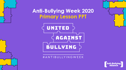Anti-Bullying Week 2020: primary lesson PowerPoint