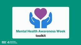 Mental Health Awareness Week 2021: toolkit of resources